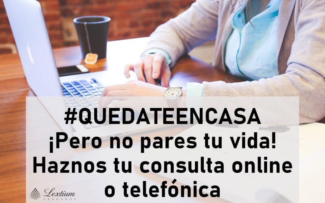#QUEDATEENCASA. Haz tu consulta online